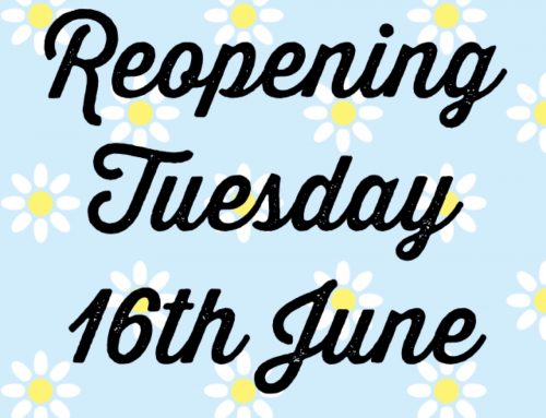 Re-opening Tuesday 16th June